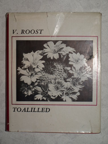 TOALILLED (VIRVE ROOST)