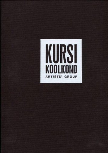 KURSI KOOLKOND : ARTISTS´ GROUP